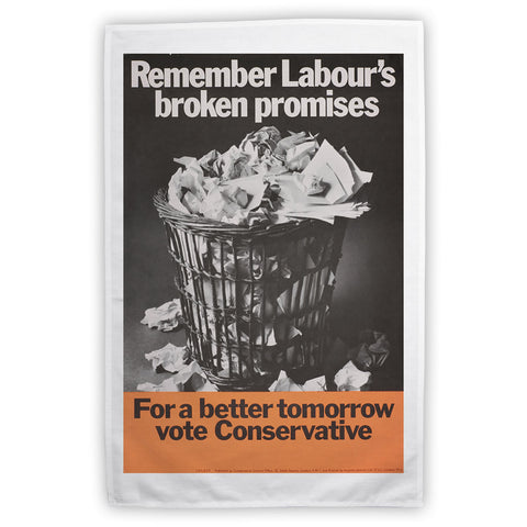 Remember Labour's broken promises Tea Towel