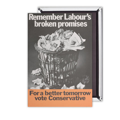 Remember Labour's broken promises Magnet