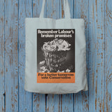 Remember Labour's broken promises Long Handled Tote Bag (Lifestyle)