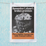 Remember Labour's broken promises Tea Towel (Lifestyle)