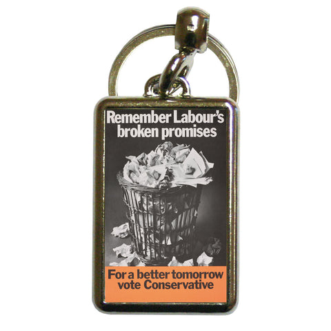 Remember Labour's broken promises Metal Keyring