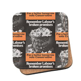 Remember Labour's broken promises Cork Coaster