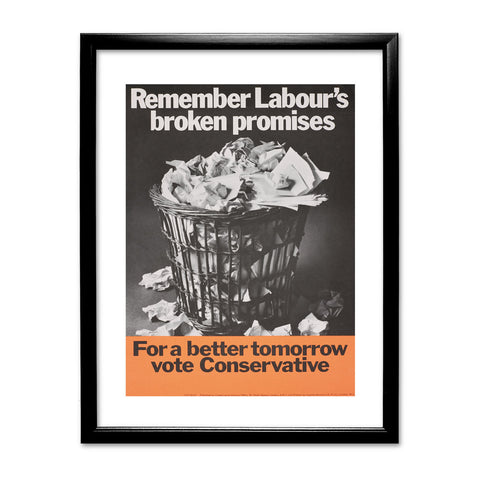 Remember Labour's broken promises Black Framed Print