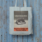 You'd be better off Conservative Long Handled Tote Bag (Lifestyle)