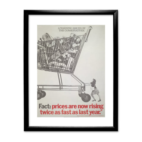 A warning is issued by the Conservatives. Giant Trolley Black Framed Print