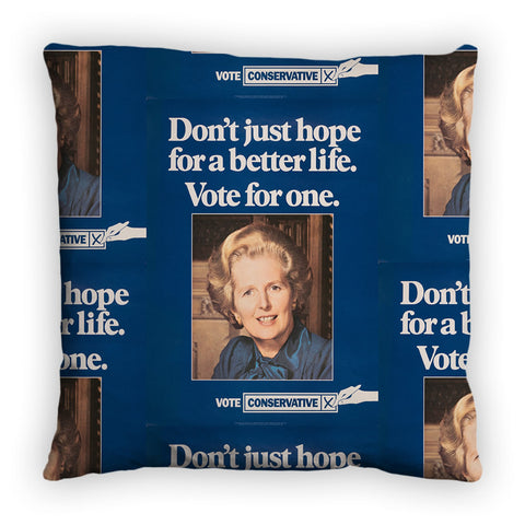 Don't just hope for a better life vote for one Feather Cushion