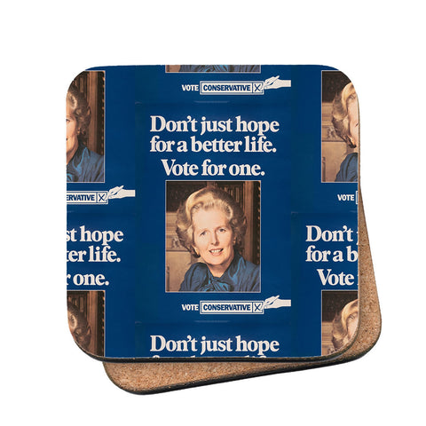Don't just hope for a better life vote for one Cork Coaster