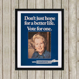 Don't just hope for a better life vote for one Black Framed Print (Lifestyle)