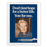 Don't just hope for a better life vote for one Art Print