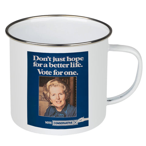 Don't just hope for a better life vote for one Enamel Mug