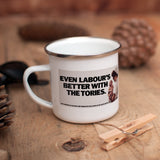 Even Labour's better with the Tories Enamel Mug (Lifestyle)