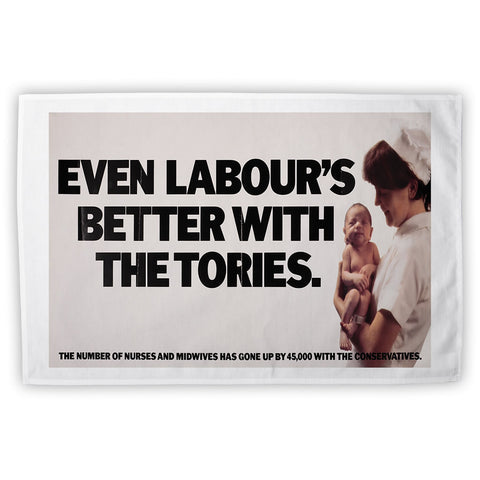 Even Labour's better with the Tories Tea Towel