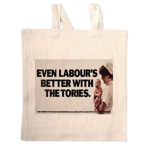 Even Labour's better with the Tories Long Handled Tote Bag