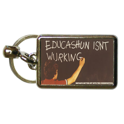 Educashun isn't wurking Metal Keyring