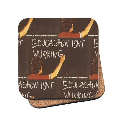 Educashun isn't wurking Cork Coaster