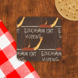 Educashun isn't wurking Cork Coaster (Lifestyle)