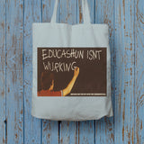 Educashun isn't wurking Long Handled Tote Bag (Lifestyle)