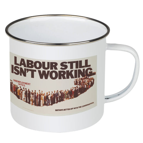 Labour still isn't working Enamel Mug