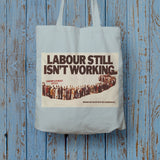 Labour still isn't working Long Handled Tote Bag (Lifestyle)