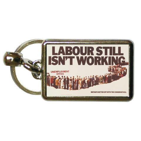 Labour still isn't working Metal Keyring