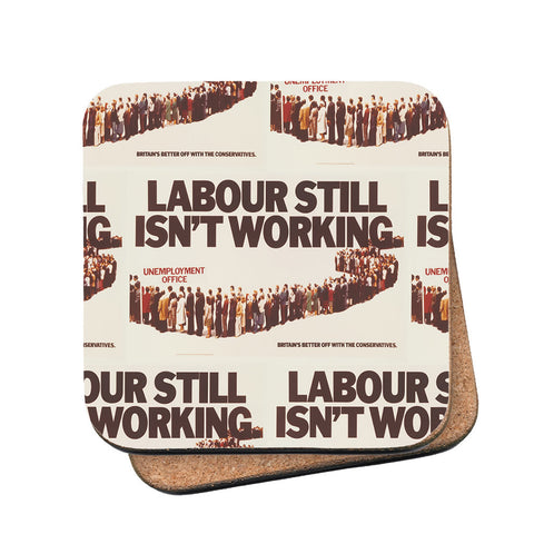 Labour still isn't working Cork Coaster