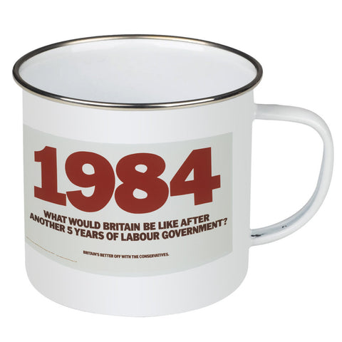 1984. What would Britain be like after another 5 years of Labour government? Enamel Mug
