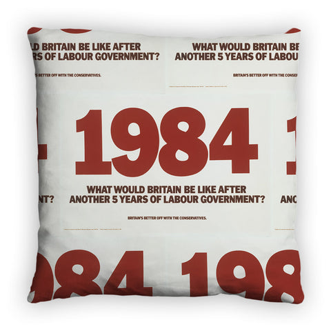 1984. What would Britain be like after another 5 years of Labour government? Feather Cushion