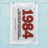 1984. What would Britain be like after another 5 years of Labour government? Tea Towel (Lifestyle)