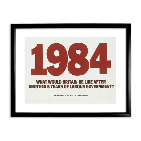 1984. What would Britain be like after another 5 years of Labour government? Black Framed Print