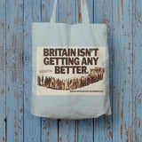 Britain isn't getting any better Long Handled Tote Bag (Lifestyle)