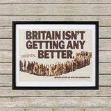 Britain isn't getting any better Black Framed Print (Lifestyle)