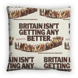 Britain isn't getting any better Feather Cushion