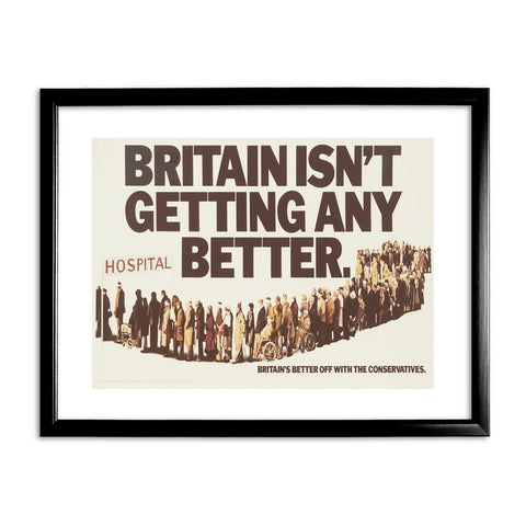 Britain isn't getting any better Black Framed Print