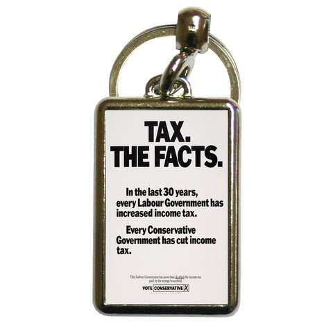 Tax. The facts. In the last 30 years.. Metal Keyring