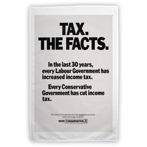 Tax. The facts. In the last 30 years.. Tea Towel