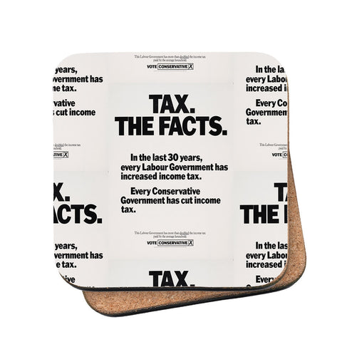 Tax. The facts. In the last 30 years.. Cork Coaster