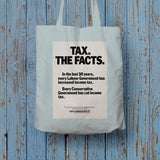 Tax. The facts. In the last 30 years.. Long Handled Tote Bag (Lifestyle)