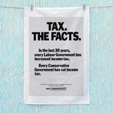 Tax. The facts. In the last 30 years.. Tea Towel (Lifestyle)