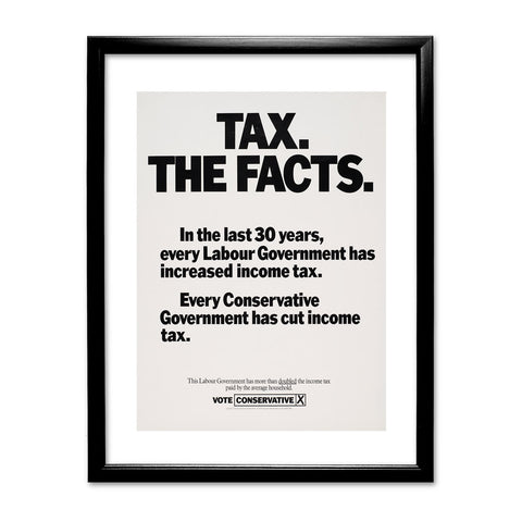 Tax. The facts. In the last 30 years.. Black Framed Print