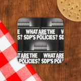 What are the SDP's policies? Cork Coaster (Lifestyle)