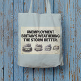 Unemployment Long Handled Tote Bag (Lifestyle)