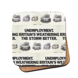 Unemployment Cork Coaster