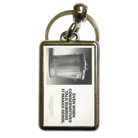 Even when Conservatives talk rubbish it makes sense Metal Keyring