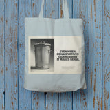 Even when Conservatives talk rubbish it makes sense Long Handled Tote Bag (Lifestyle)
