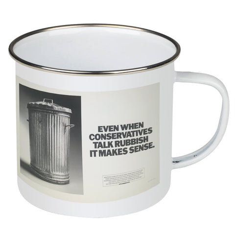 Even when Conservatives talk rubbish it makes sense Enamel Mug