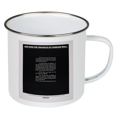 And, now, the thoughts of comrade wall Enamel Mug