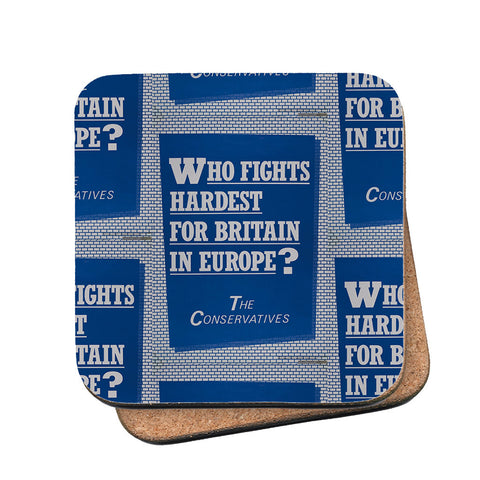 Who fights the hardest for Britain in Europe? Cork Coaster