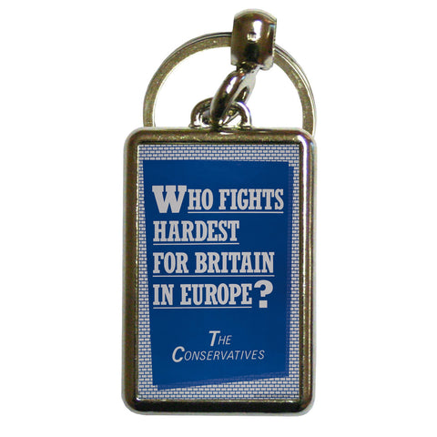 Who fights the hardest for Britain in Europe? Metal Keyring
