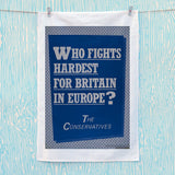 Who fights the hardest for Britain in Europe? Tea Towel (Lifestyle)