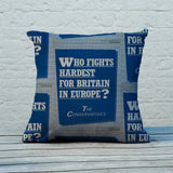 Who fights the hardest for Britain in Europe? Feather Cushion (Lifestyle)